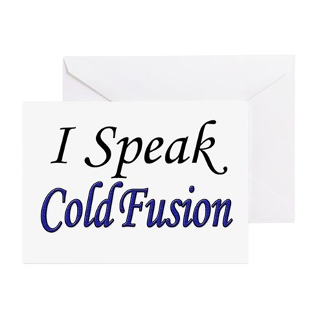"""""""I Speak Cold Fusion"""" Greeting Cards (Pk of 10"""