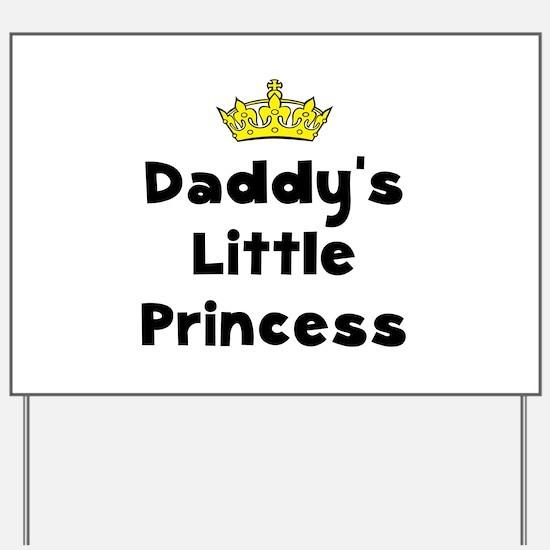 Cute Daddy%27s little girl Yard Sign