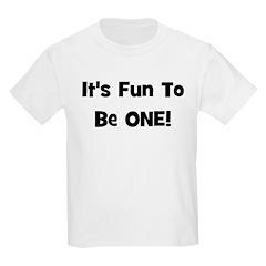 It's Fun To Be ONE! Black Kids T-Shirt