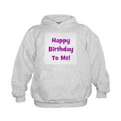 Happy Birthday To Me! Purple Hoodie