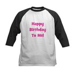 Happy Birthday To Me! Pink Kids Baseball Jersey