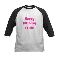 Happy Birthday To Me! Pink Tee