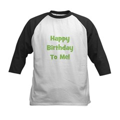 Happy Birthday To Me! Green Tee