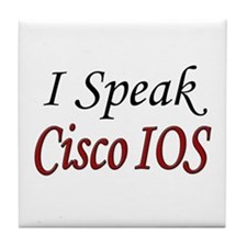 """I Speak Cisco IOS"" Tile Coaster"