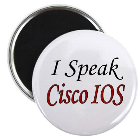 """I Speak Cisco IOS"" 2.25"" Magnet (10 pack)"