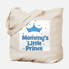Mommy's Little Prince w/ Crow Tote Bag