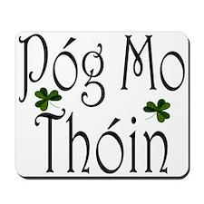 Kiss My Arse (Gaelic) Mousepad