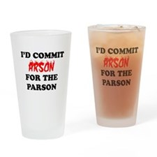 arson for the parson Pint Glass