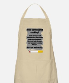 What's wrong with smoking? Apron