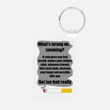 What's wrong with smoking? Keychains