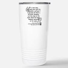 Thoreau Drummer Quote Stainless Steel Travel Mug