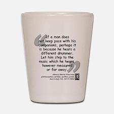 Thoreau Drummer Quote Shot Glass