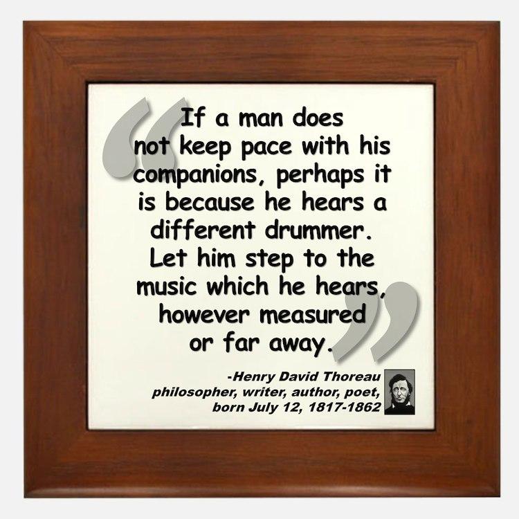 Thoreau Drummer Quote Framed Tile