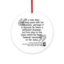 Thoreau Drummer Quote Ornament (Round)