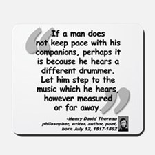 Thoreau Drummer Quote Mousepad