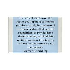 werner heisenberg quotes Rectangle Magnet