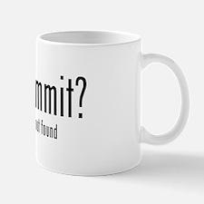 Got Commit? Coffee Mug