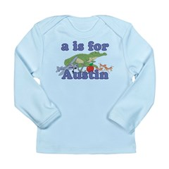 A is for Austin Long Sleeve Infant T-Shirt