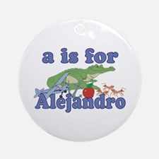 A is for Alejandro Ornament (Round)
