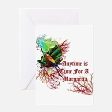 Time For A Margarita! Greeting Card