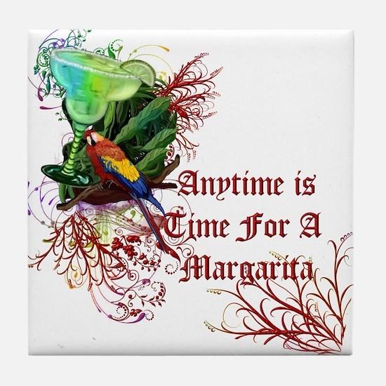 Time For A Margarita! Tile Coaster