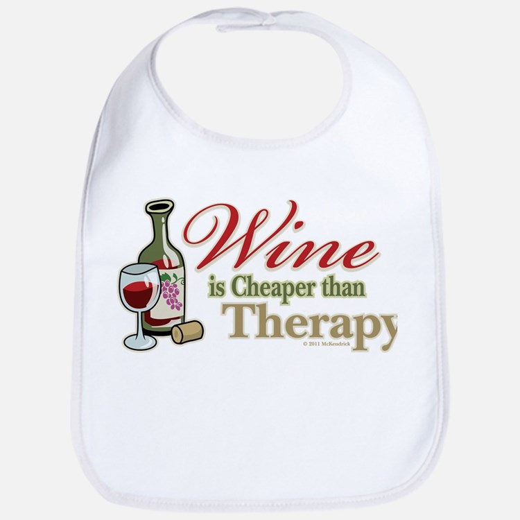 Wine Is Cheaper Than Therapy Bib