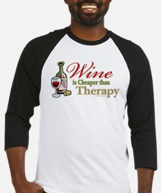 Wine Is Cheaper Than Therapy Baseball Jersey