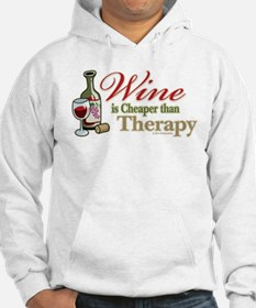 Wine Is Cheaper Than Therapy Hoodie