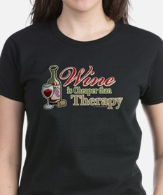 Wine Is Cheaper Than Therapy Tee