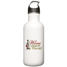 Wine Is Cheaper Than Therapy Water Bottle