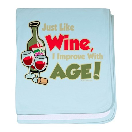 Wine Improve With Age baby blanket