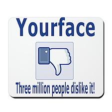 Your face Mousepad