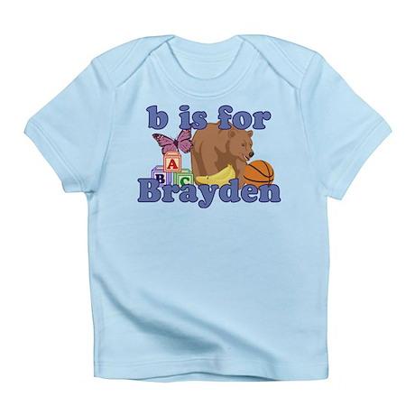 B is for Brayden Infant T-Shirt