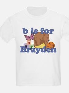 B is for Brayden T-Shirt