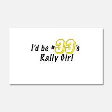#33's Rally Girl Car Magnet 12 x 20