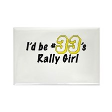 #33's Rally Girl Rectangle Magnet