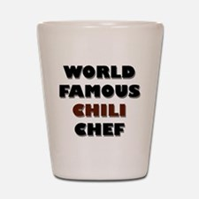 World Famous Chili Chef Shot Glass