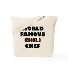 World Famous Chili Chef Tote Bag