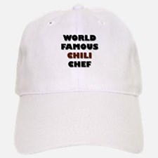 World Famous Chili Chef Baseball Baseball Cap