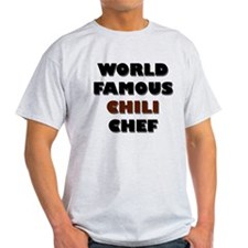 World Famous Chili Chef T-Shirt