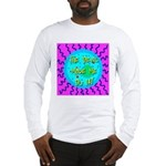 The Devil Made Me Do It! Long Sleeve T-Shirt