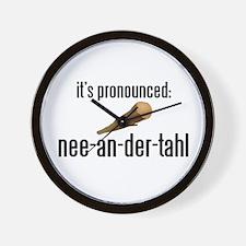 it's pronounced: nee-an-der-t Wall Clock