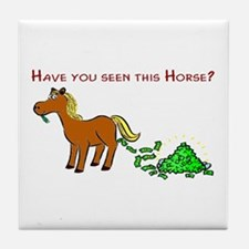 Have you seen this Horse? Tile Coaster
