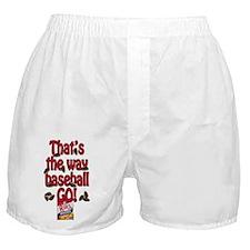That's the way baseball GO! Boxer Shorts