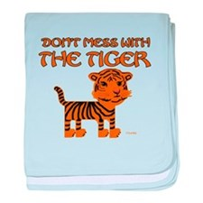 Don't Mess with the Tiger baby blanket