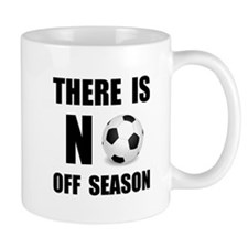 No Off Season Soccer Black Mugs