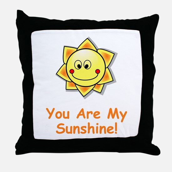 Cute You are my sunshine Throw Pillow