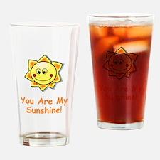 Cute You my sunshine Drinking Glass