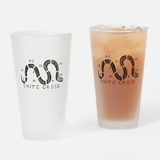 Unite or Die Drinking Glass