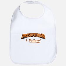 Presbyterian / Believe Bib
